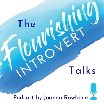 theflourishingintroverttalks's podcast show image