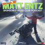 Artwork for #30 - Matt Entz talks sponsorship as a Polaris Snowmobiles Terrain Dominator, Boondocker/Thunderstruck films star, and backcountry trainer with Mountain Skillz