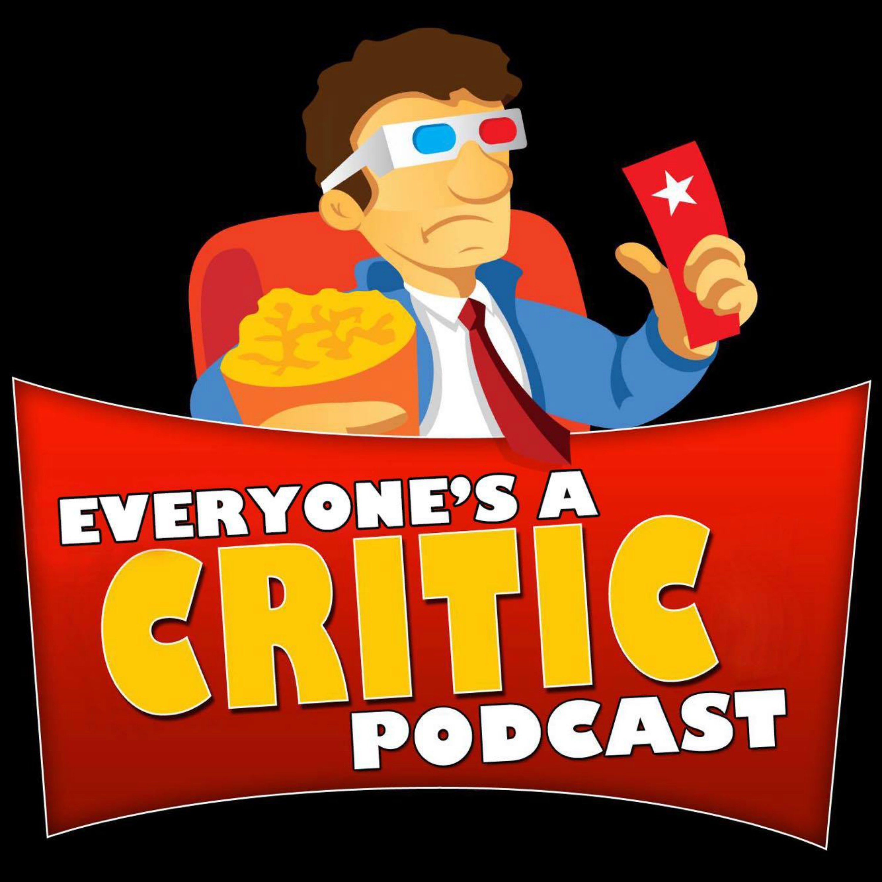 Everyone is a Critic Movie Review Podcast show art