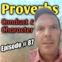 """Artwork for #87 - The """"If...Then..."""" Statements of Scripture   Character & Conduct Matter   Proverbs Series"""