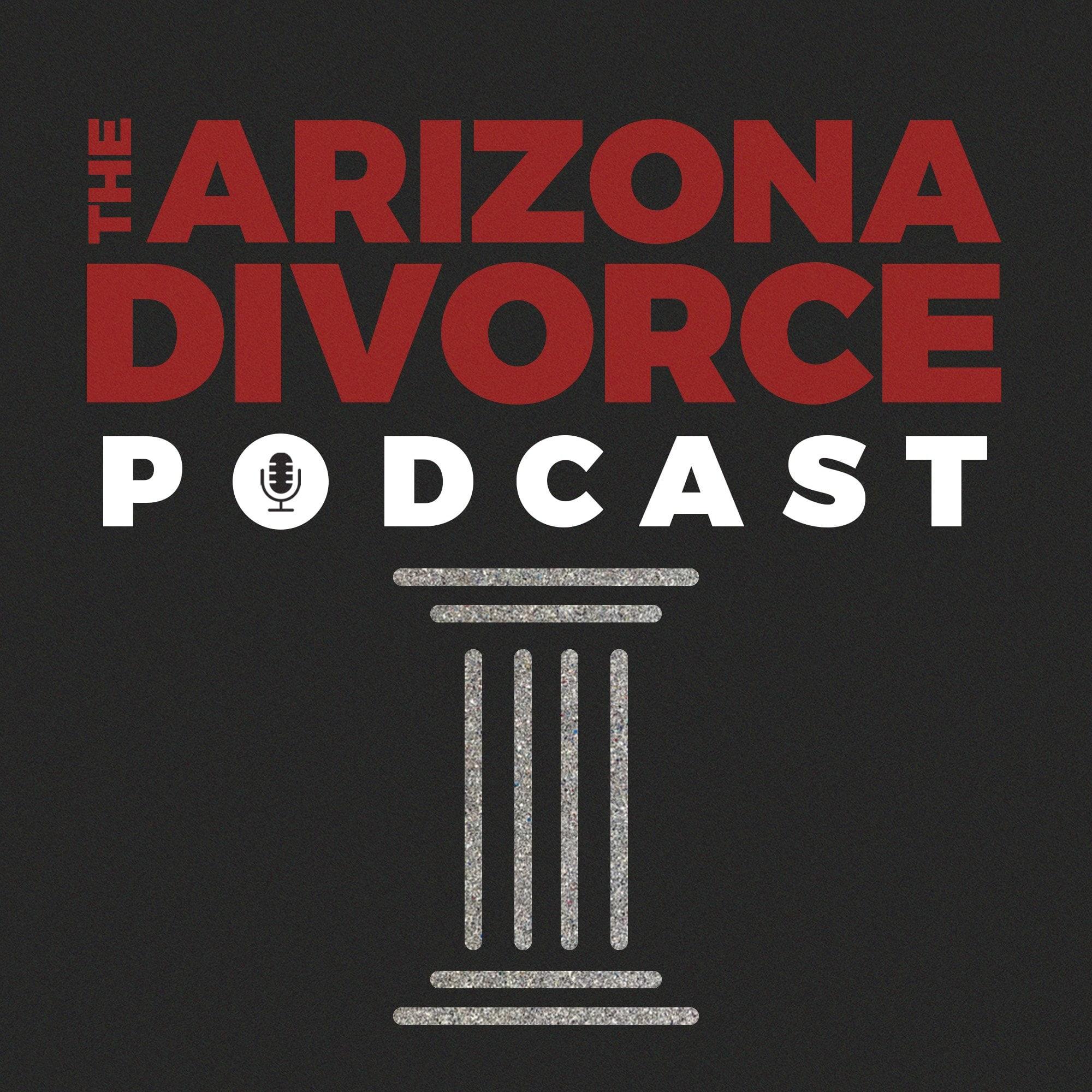 Arizona Divorce Podcast | Listen via Stitcher for Podcasts