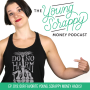 Artwork for Ep. 019: Our Favorite Young Scrappy Money Hacks!