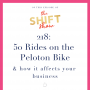 Artwork for 218: Lessons from the Peloton Bike:  The Community You Didn't Know You Were Missing -
