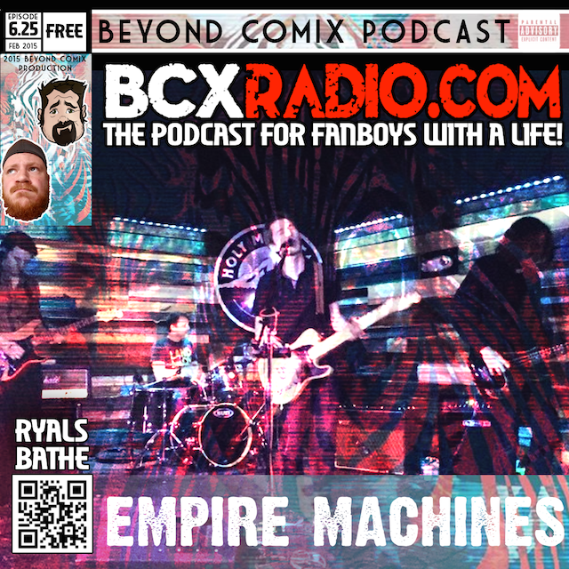 BCXradio 6.25 - Empire Machines