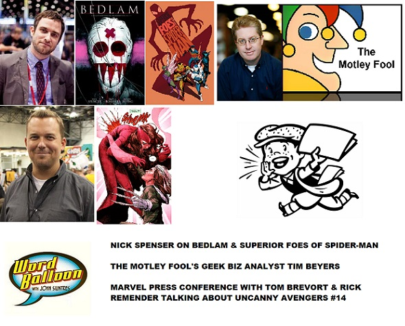 Word Balloon Podcast ep 475 Nick Spenser Rick Remender & The Geek Biz With Tim Beyers Of The Motley Fool