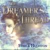 Cover for 'The Dreamer's Thread'