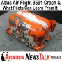 Artwork for 156 Atlas Air Crash Flight 3591 Explained & What GA Pilots Can Learn from It