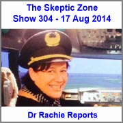The Skeptic Zone #304 - 17.Aug.2014
