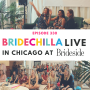 Artwork for 330- Bridechilla Live with Brideside in Chicago!