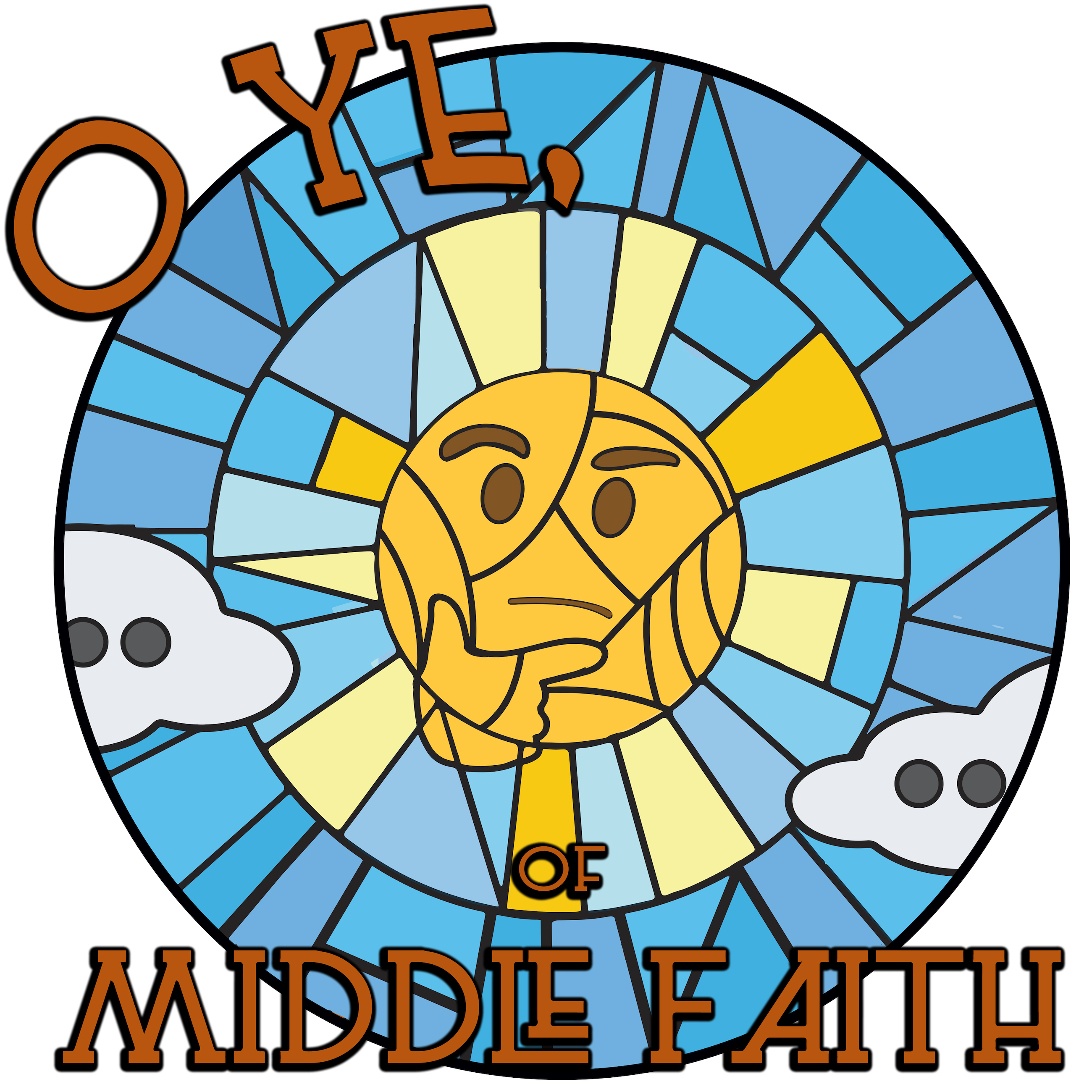 O Ye of Middle Faith show art