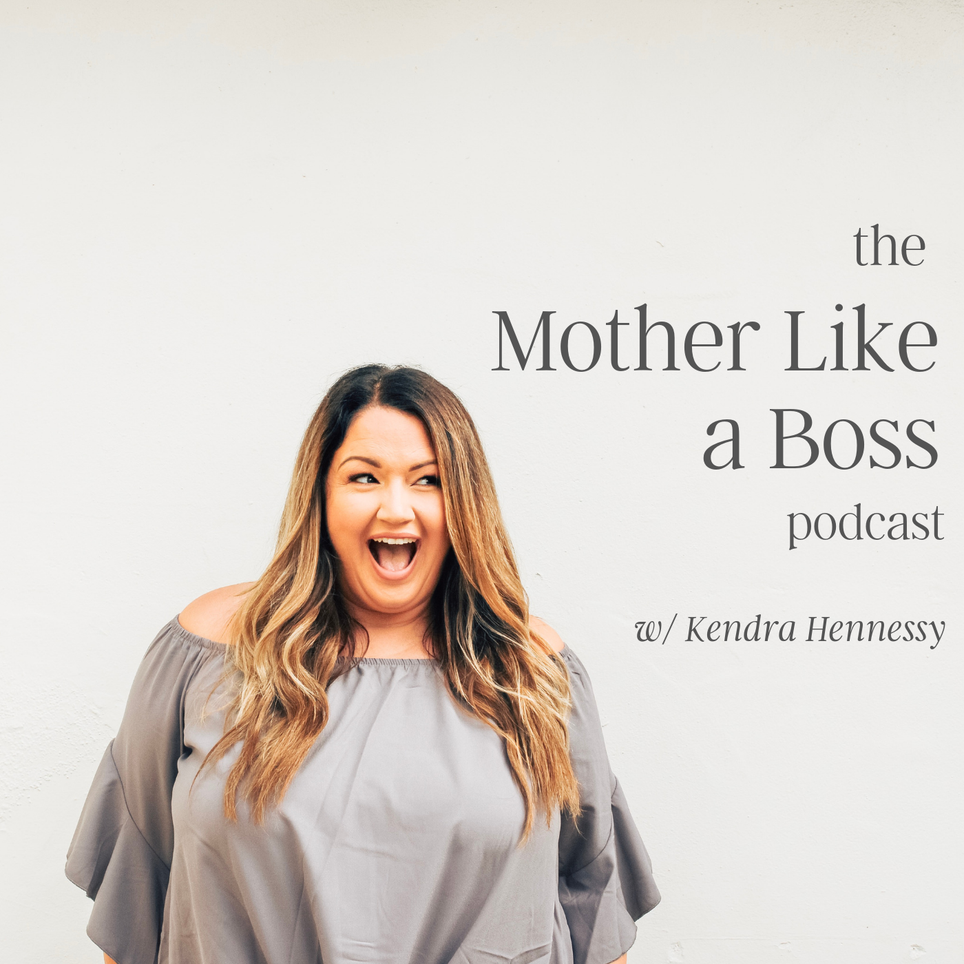 The Mother Like a Boss Podcast show art