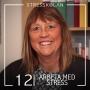 Artwork for 12. Arbeta med stress - Överläkare Lilian Wiegner