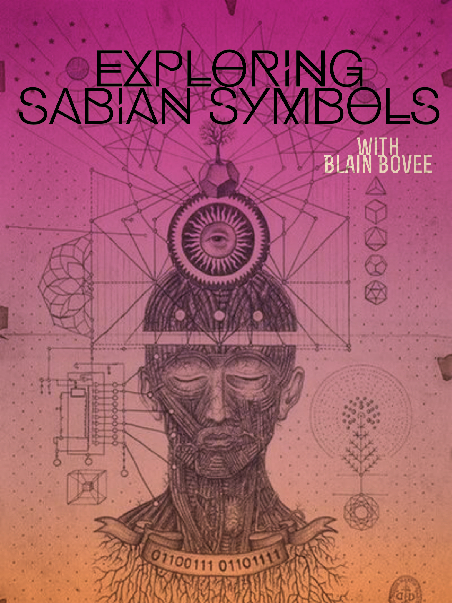 Exploring Sabian Symbols with Blain Bovee