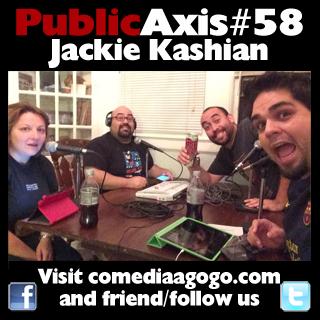 Public Axis #58: Jackie Kashian