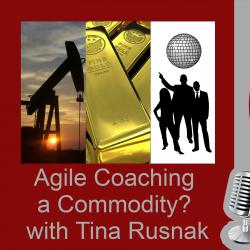 Agile Coaching - A Commodity?