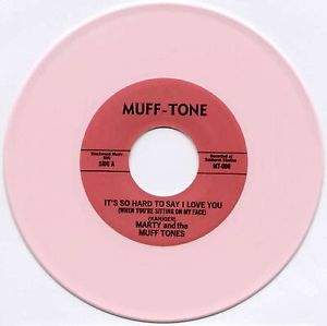"SONG SNATCH #71- ""It's So Hard To Say I Love You (When You're Sitting On My Face) by Marty & The Mufftones"