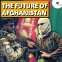 Artwork for The Future of Afghanistan