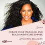 Artwork for 028 Create Your Own Luck and Build an 8 Figure Empire with Mahisha Dellinger