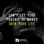 Artwork for 516-Don't Let Your Pursuit of Money Ruin Your Life