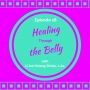 Artwork for Healing the Belly with Li-Lan Hsiang Weiss, L.Ac.
