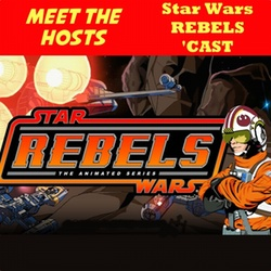 Meet the Hosts - The Star Wars Rebels Cast