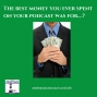Artwork for Where to Spend Your Podcast Budget