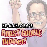 Episode 075 - He-Man.org's Roast Gooble Dinner