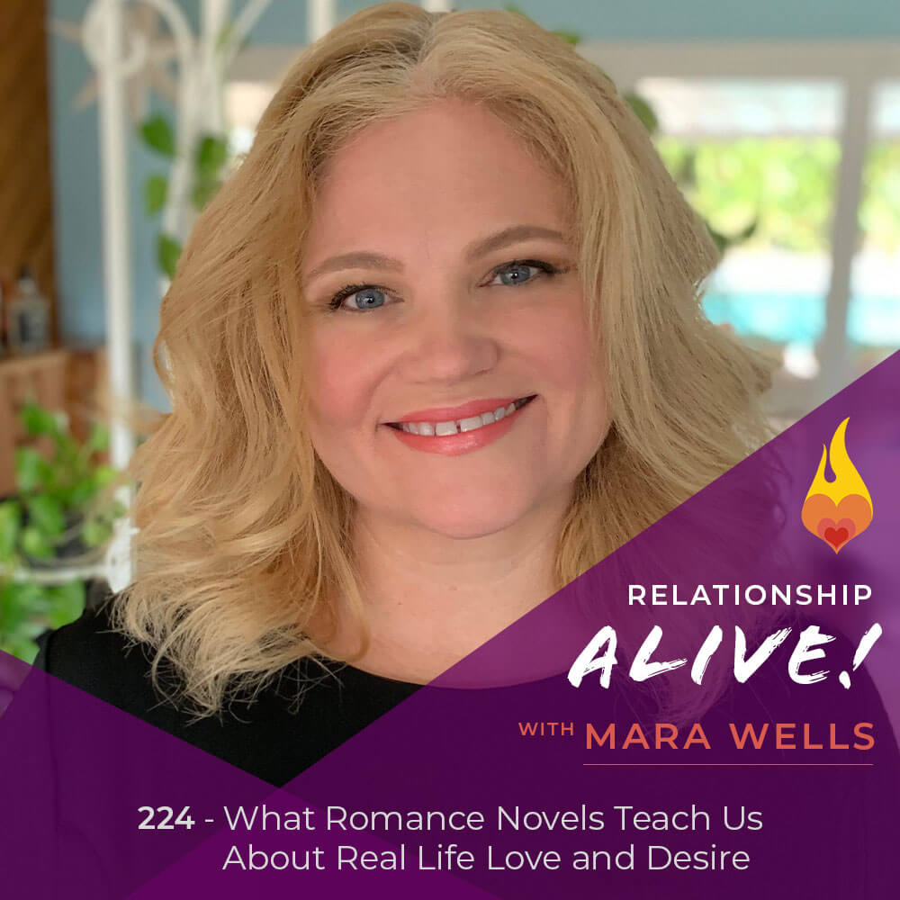 224: What Romance Novels Teach Us about Real-Life Love and Desire - with Mara Wells