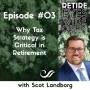 Artwork for Ep #03: Why Tax Strategy is Critical in Retirement