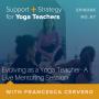 Artwork for 67: Evolving as a Yoga Teacher- A Live Mentoring Session