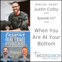 Artwork for 547 - When You Are At Your Bottom - Justin Colby