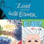 Artwork for Episode 207: Reviews of The Lost Work of Will Eisner, Libby's Dad, and Blubber #3
