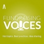Artwork for RNL Fundraising Voices - A Major and Planned Giving Game Changer