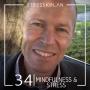Artwork for 34. Mindfulness & Stress - Läkare Nils Joneborg