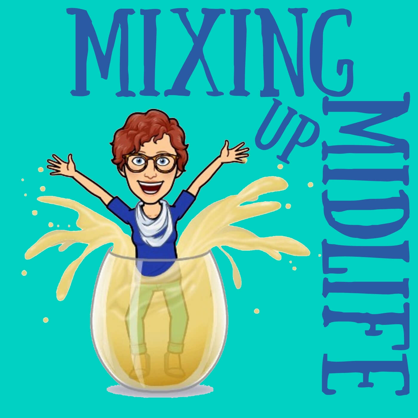Mixing Up Midlife show art