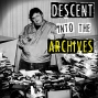 Artwork for Descent Into The Archives
