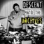 Artwork for Descent Into The Archives – November 29, 2014