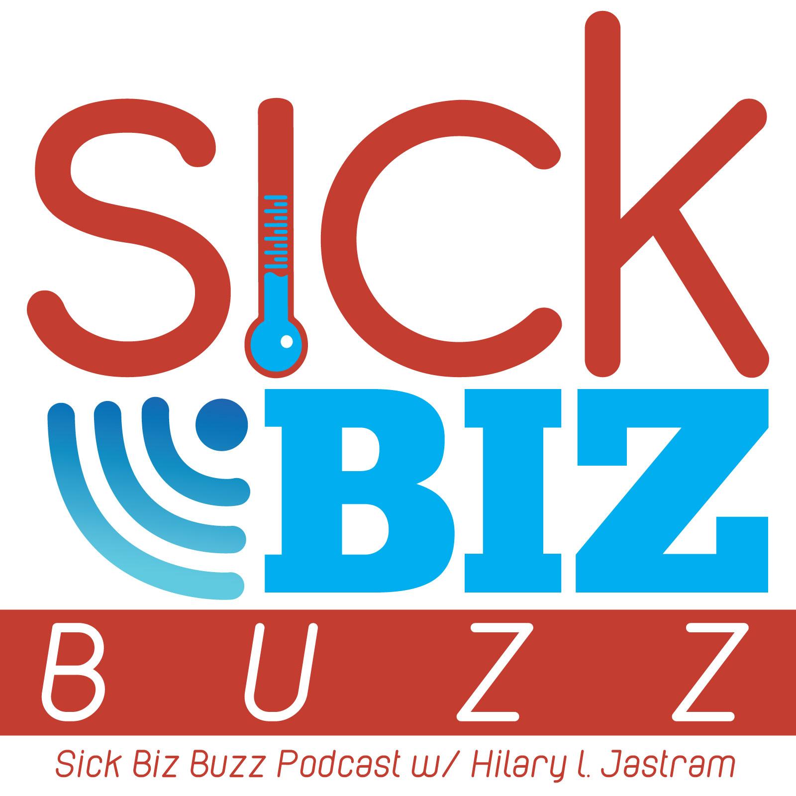 Sick Biz Buzz show art