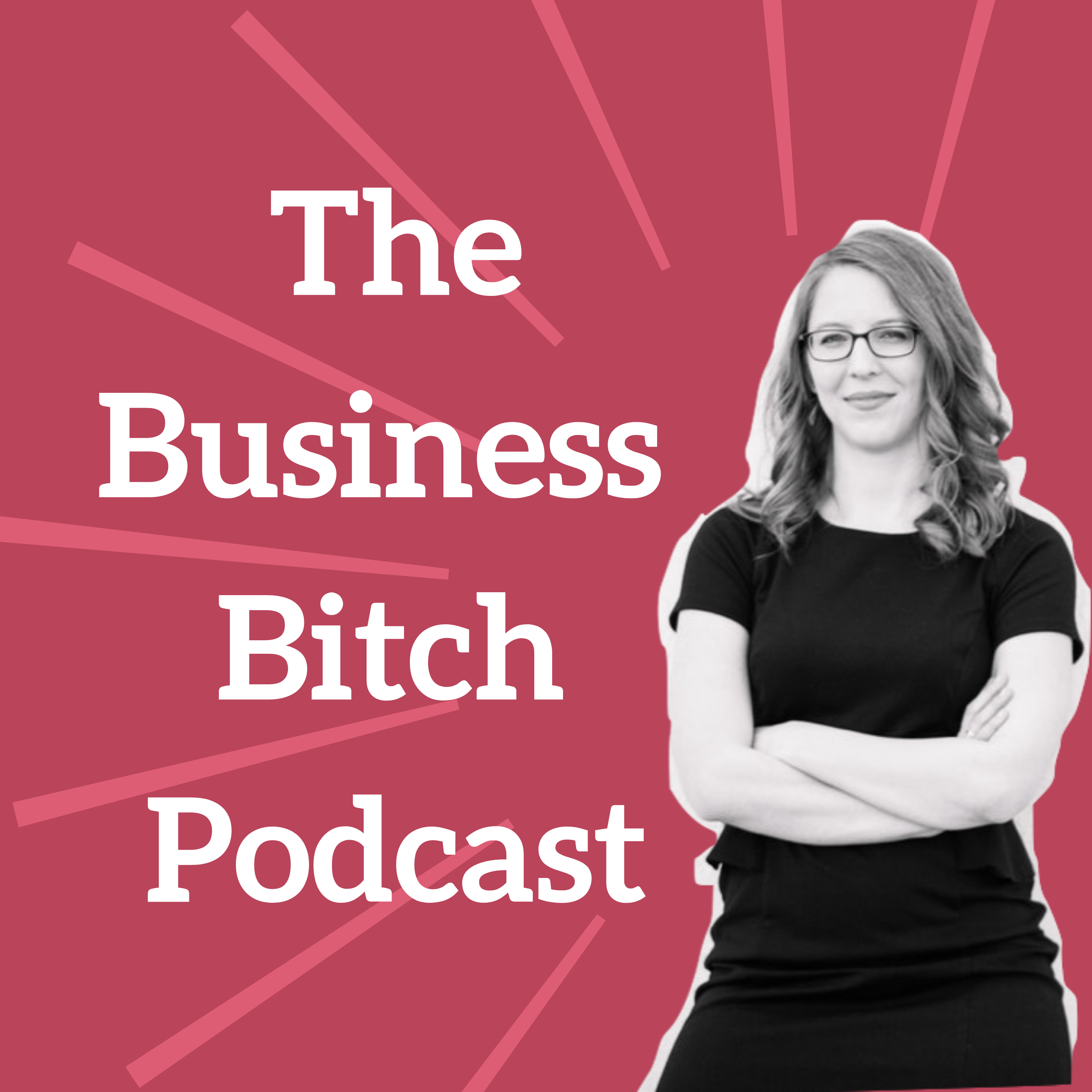 The Business Bitch Podcast show art