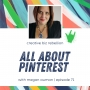 Artwork for Episode 71 - All About Pinterest with Megan Auman