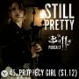 Artwork for Still Pretty #45. Prophecy Girl (S1.12)