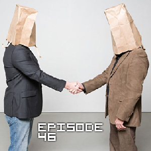 Episode 046 - Awkward Introduction