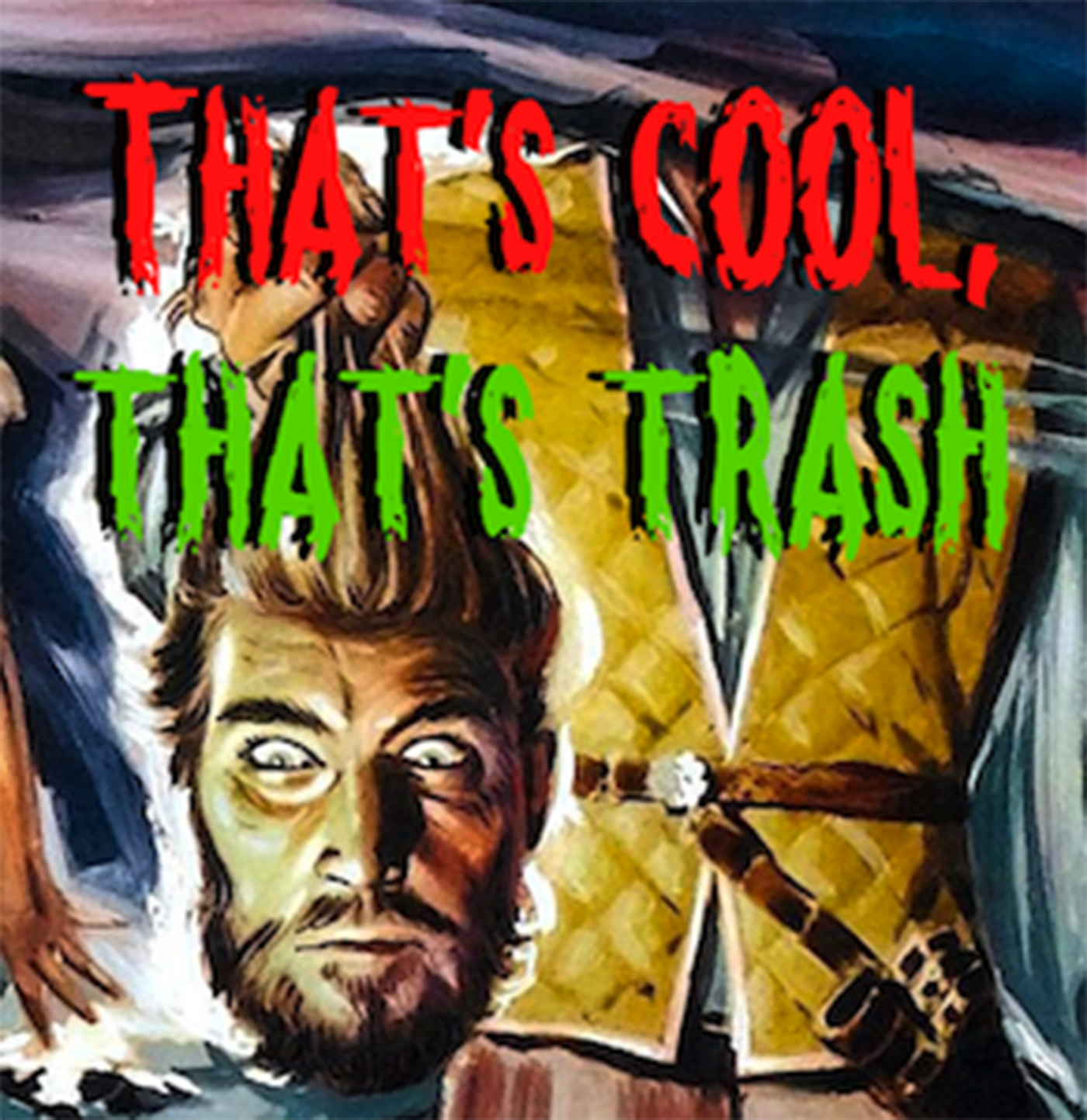 That's Cool, That's Trash! show art