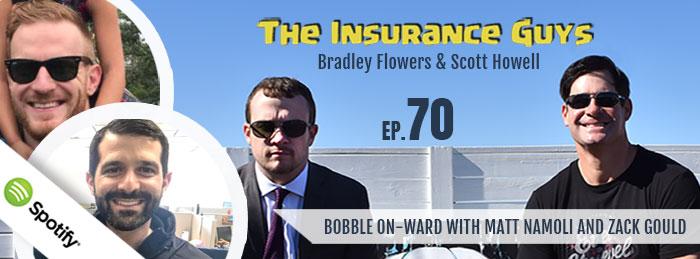 Insurance Guys | Matt Namoli and Zack Gould | Ep70
