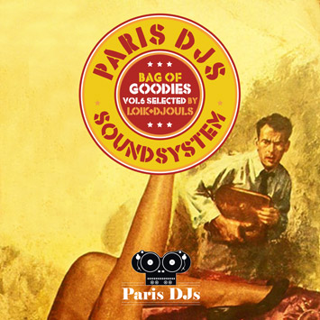 Paris DJs Soundsystem - Bag of Goodies Vol.6