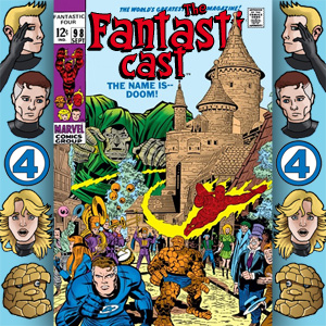 Episode 98: Fantastic Four #84 - The Name Is Doom