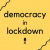 Democracy in Lockdown 10: The climate crisis & democracy show art