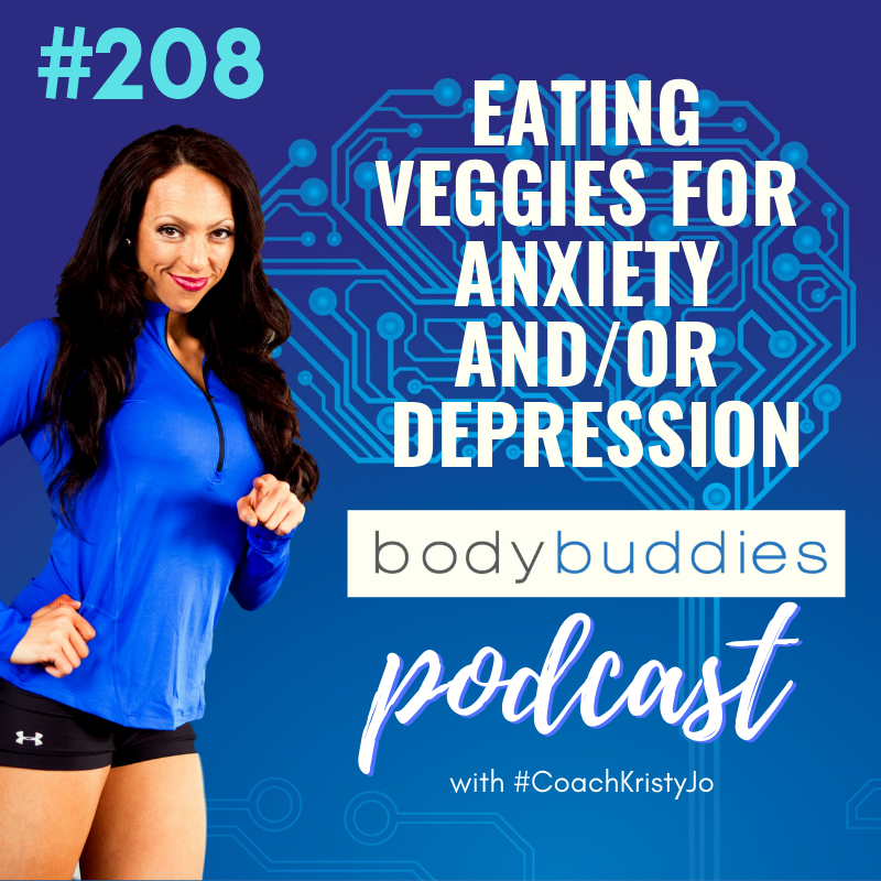 Artwork for 208: Eating Veggies for Anxiety and/or Depression | Mindset and Motivation