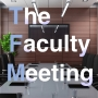 Artwork for TFM001 - Welcome to The Faculty Meeting