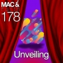 Artwork for The Mac & Forth Show 178 - Unveiling